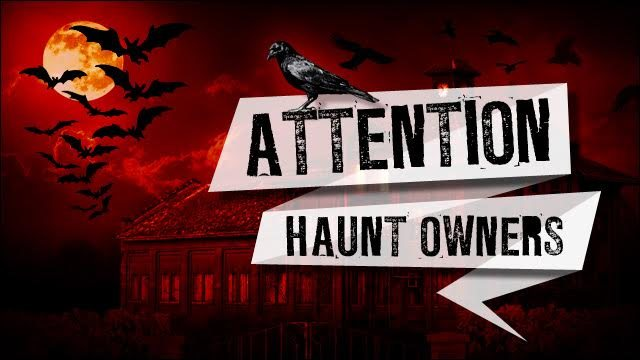 Attention Fort Wayne Haunt Owners